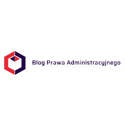 Blog Prawa Administracyjnego